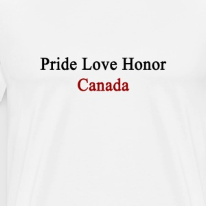 pride_love_honor_canada T-Shirts - Men's Premium T-Shirt