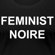 Design ~ Black Feminist