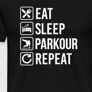 Parkour Eat Sleep Repeat T-Shirts - Men's Premium T-Shirt