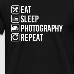 Photography Photography Camera Dslr Eat Sleep Repe T-Shirts - Men's Premium T-Shirt