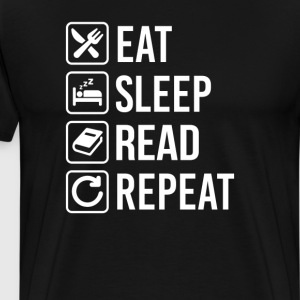 Reading Eat Sleep Repeat T-Shirts - Men's Premium T-Shirt