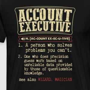 Account Executive Badass Dictionary Term Funny T-S T-Shirts - Men's Premium T-Shirt
