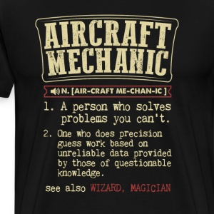 Aircraft Mechanic Badass Dictionary Term Funny T-S T-Shirts - Men's Premium T-Shirt