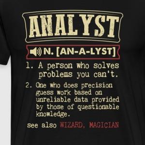Analyst Badass Dictionary Term Funny T-Shirt & Hoo T-Shirts - Men's Premium T-Shirt