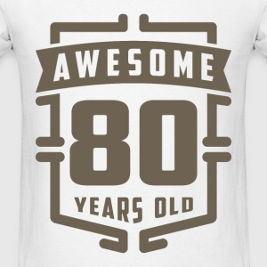 Awesome 80 Years Old - Men's T-Shirt