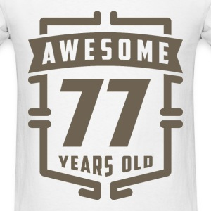 Awesome 77 Years Old - Men's T-Shirt