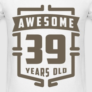 Awesome 39 Years Old - Men's T-Shirt