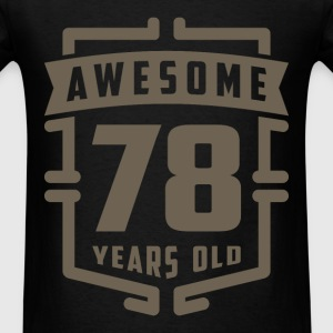 Awesome 78 Years Old - Men's T-Shirt