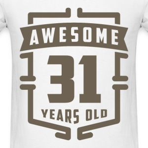 Awesome 31 Years Old - Men's T-Shirt
