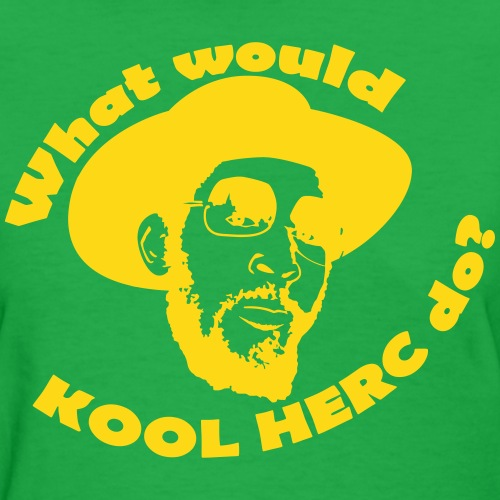 What Would Kool Herc Do?