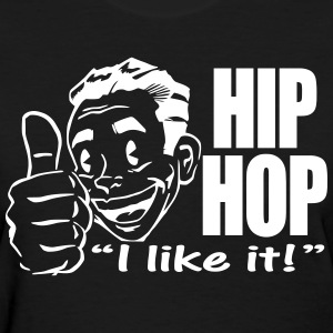 HIPHOP I Like It! - Women's T-Shirt