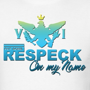 Respeck_Name T-Shirts - Men's T-Shirt