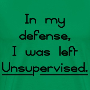 LEFT UNSUPERVISED  - Men's Premium T-Shirt