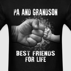 Pa And Grandson Best friends for Life T-Shirts - Men's T-Shirt