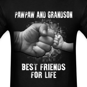Pawpaw And Grandson Best Friends For Life T-Shirts - Men's T-Shirt