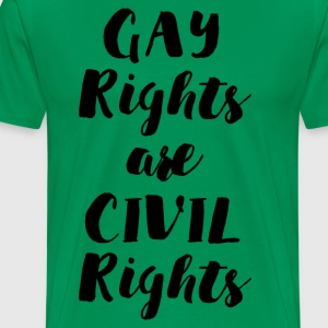 GAY RIGHTS ARE CIVIL RIGHTS - Men's Premium T-Shirt