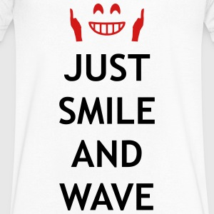 Just smile and wave T-Shirts - Men's V-Neck T-Shirt by Canvas