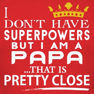 SUPER PAPA! T-Shirts - Men's T-Shirt