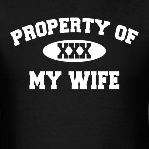 Property Of My Wife Gift for Husband T-Shirts - Men's T-Shirt