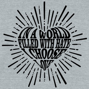 I Choose Love Typography Heart T-Shirts - Unisex Tri-Blend T-Shirt by American Apparel