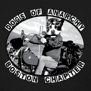Dogs of Anarchy - Boston Women's T-Shirts - Women's T-Shirt