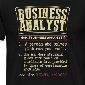 Business Analyst Badass Dictionary Term Funny T-Sh T-Shirts - Men's Premium T-Shirt