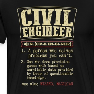 Civil Engineer Badass Dictionary Term T-Shirt T-Shirts - Men's Premium T-Shirt