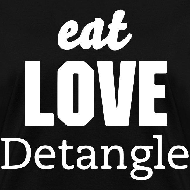 Eat Love Detangle