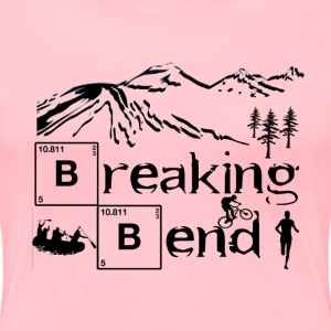 Breaking Bend - Women's Premium T-Shirt