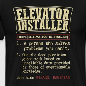 Elevator Installer Badass Dictionary Term  T-Shirt T-Shirts - Men's Premium T-Shirt