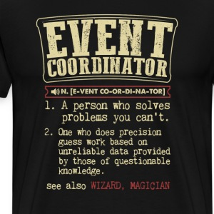 Event Coordinator Badass Dictionary Term  T-Shirt T-Shirts - Men's Premium T-Shirt