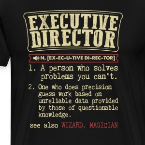 Executive Director Badass Dictionary Term  T-Shirt T-Shirts - Men's Premium T-Shirt