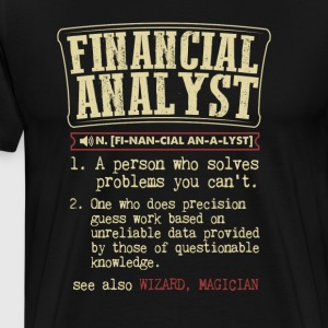 Financial Analyst Badass Dictionary Term T-Shirt T-Shirts - Men's Premium T-Shirt