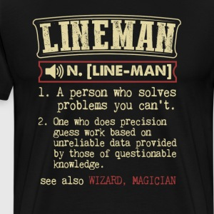 Lineman Badass Dictionary Term Funny T-Shirt T-Shirts - Men's Premium T-Shirt