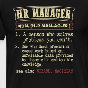 HR Manager Badass Dictionary Term Funny T-Shirt T-Shirts - Men's Premium T-Shirt