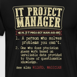 IT Project Manager Badass Dictionary Term  T-Shirt T-Shirts - Men's Premium T-Shirt