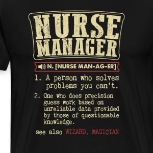 Nurse Manager Badass Dictionary Term Funny T-Shirt T-Shirts - Men's Premium T-Shirt