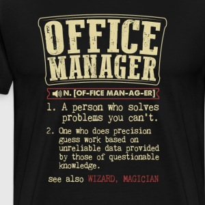 Office Manager Badass Dictionary Term T-Shirt T-Shirts - Men's Premium T-Shirt