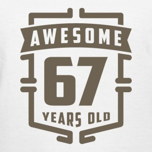 Awesome 67 Years Old - Women's T-Shirt