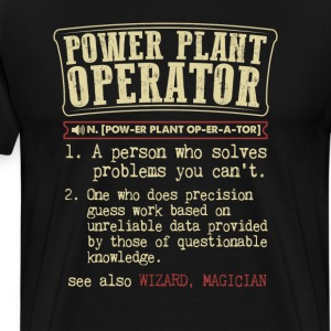 Power Plant Operator Badass Dictionary T-Shirt T-Shirts - Men's Premium T-Shirt