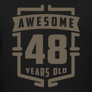 Awesome 48 Years Old - Women's T-Shirt