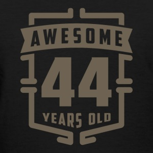 Awesome 44 Years Old - Women's T-Shirt