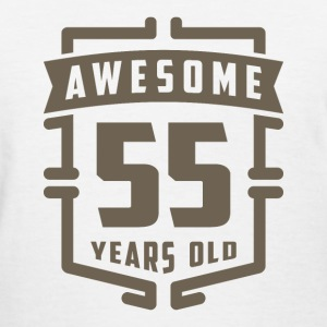Awesome 55 Years Old - Women's T-Shirt