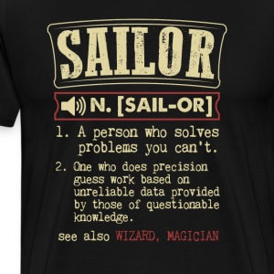Sailor Badass Dictionary Term Funny T-Shirt T-Shirts - Men's Premium T-Shirt