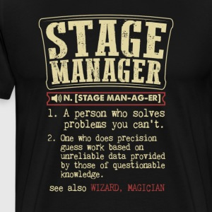 Stage Manager Badass Dictionary Term Funny T-Shirt T-Shirts - Men's Premium T-Shirt
