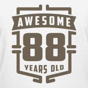 Awesome 88 Years Old - Women's T-Shirt