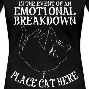 Cat lover t shirt - Emotional breakdown - Women's Premium T-Shirt