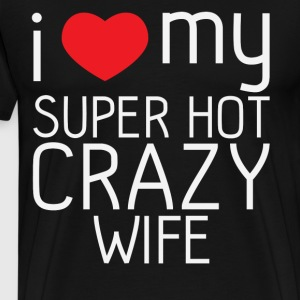 Matching couples shirt - I love my wife - Men's Premium T-Shirt