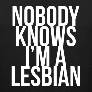 Nobody Knows I'm A Lesbian FUNNY Men Shirt Sportswear - Men's Premium Tank