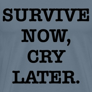 SURVIVE NOW - Men's Premium T-Shirt